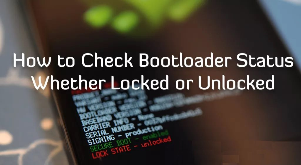how to check bootloader status