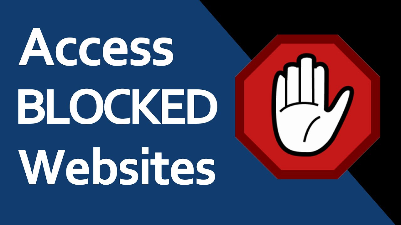 How to Access Blocked Websites at Work or School